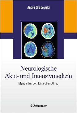 Neurologische Akut- und Intensivmedizin von Grabowski,  André