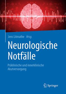 Neurologische Notfälle von Litmathe,  Jens