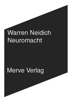 Neuromacht von Neidich,  Warren, Tabor,  Jan Georg