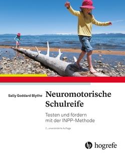 Neuromotorische Schulreife von Goddard Blythe,  Sally