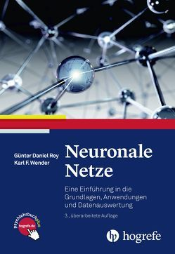 Neuronale Netze von Rey,  Günter Daniel, Wender,  Karl F