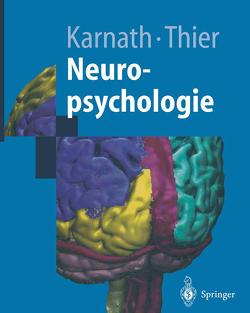 Neuropsychologie von Karnath,  Hans-Otto, Thier,  Peter