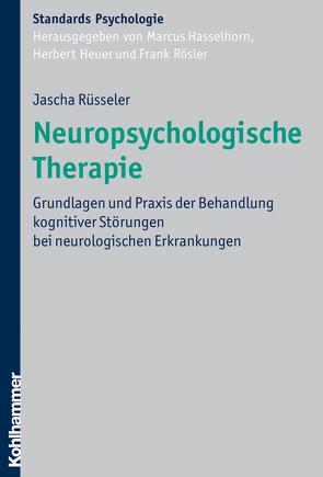 Neuropsychologische Therapie von Hasselhorn,  Marcus, Heuer,  Herbert, Roesler,  Frank, Rüsseler,  Jascha