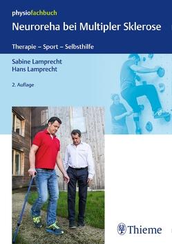 Neuroreha bei Multipler Sklerose von Lamprecht,  Hans, Lamprecht,  Sabine