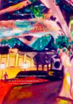 Neurosen und andere Edelpflanzen von Kalocsai,  Zsuzsa, Nezami-Tavi,  Annemarie-Ulla, Nezami-Tavi,  Juliette