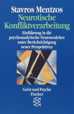 Neurotische Konfliktverarbeitung von Mentzos,  Stavros
