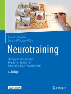 Neurotraining von Schweizer,  Verena, Wachter-Müller,  Susanne, Weniger,  Dorothea