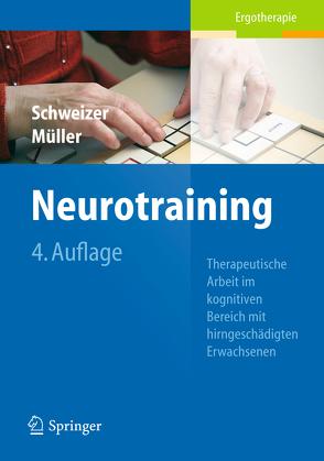 Neurotraining von Mueller,  Susanne, Schweizer,  Verena
