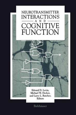 Neurotransmitter Interactions and Cognitive Function von Butcher,  Larry L, Decker,  Michael, Levin,  Edward D
