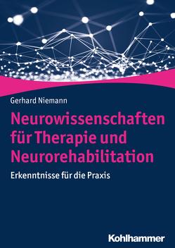 Neurowissenschaften für Therapie und Neurorehabilitation von Niemann,  Gerhard