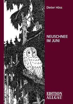 Neuschnee im Juni von Höss,  Dieter