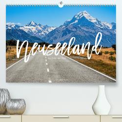 Neuseeland – Am Ende der Welt (Premium, hochwertiger DIN A2 Wandkalender 2020, Kunstdruck in Hochglanz) von Becker,  Stefan