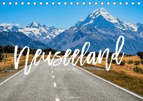 Neuseeland – Am Ende der Welt (Tischkalender 2020 DIN A5 quer) von Becker,  Stefan