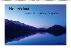 Neuseeland – aus dem Blickwinkel einer Backpackerin (Wandkalender 2018 DIN A2 quer) von Glass,  Julia