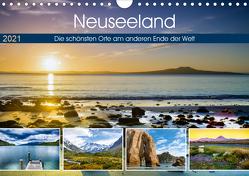 Neuseeland – Die schönsten Orte am anderen Ende der Welt (Wandkalender 2021 DIN A4 quer) von Bosse,  Christian