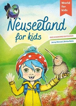 Neuseeland for kids von Bolle,  Britta, Menzel,  Jenny