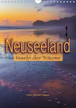 Neuseeland, Inseln der Träume (Wandkalender 2018 DIN A4 hoch) von Pappon,  Stefanie