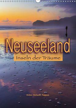 Neuseeland, Inseln der Träume (Wandkalender 2019 DIN A3 hoch) von Pappon,  Stefanie