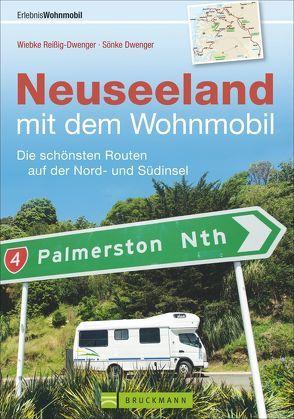 Neuseeland mit dem Wohnmobil von Dwenger,  Sönke, Reißig-Dwenger,  Wiebke