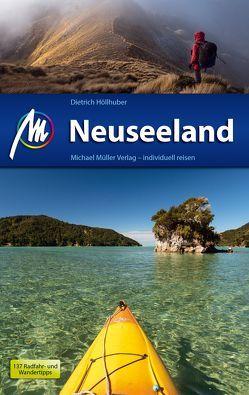 Neuseeland Reiseführer Michael Müller Verlag von Höllhuber,  Dietrich