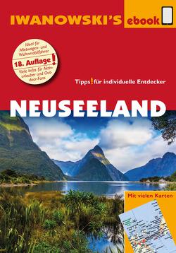 Neuseeland – Reiseführer von Iwanowski von Dusik,  Roland