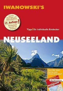 Neuseeland – Reiseführer von Iwanowski von Dusik,  Roland, Quack,  Ulrich