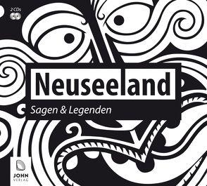 Neuseeland: Sagen und Legenden von Giese,  Carola, John Verlag, John,  Michael, Teschner,  Uve, Wolff,  Carolin-Therese