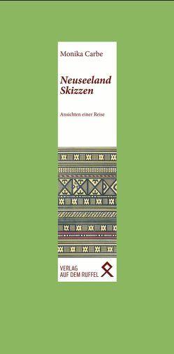 Neuseeland-Skizzen von Carbe,  Monika