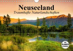 Neuseeland. Traumhafte Naturlandschaften (Wandkalender 2018 DIN A4 quer) von Stanzer,  Elisabeth
