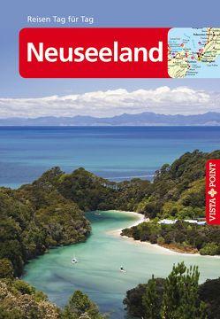 Neuseeland – VISTA POINT Reiseführer Reisen Tag für Tag von Gebauer,  Bruni, Huy,  Stefan