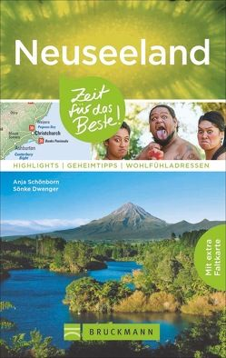Neuseeland – Zeit für das Beste von Dwenger,  Sönke, Schoenborn,  Anja