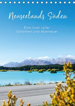 Neuseelands Süden – Eine Insel voller Schönheit und Abenteuer (Tischkalender 2020 DIN A5 hoch) von Brandt,  Tobias