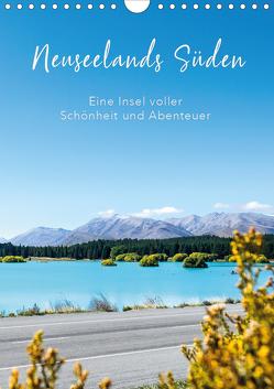 Neuseelands Süden – Eine Insel voller Schönheit und Abenteuer (Wandkalender 2020 DIN A4 hoch) von Brandt,  Tobias