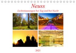 Neuss – Lichtstimmungen bei Tag und bei Nacht (Tischkalender 2021 DIN A5 quer) von Hackstein,  Bettina