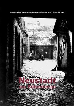 Neustadt am Rübenberge – Geschichte in Fotografien von Brieden,  Hubert, Bückmann,  Hans-Heinrich, Dyck,  Hartmut, Hergt,  Hans-Erich