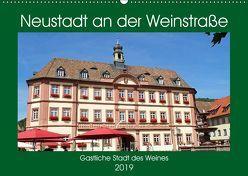 Neustadt an der Weinstraße Gastliche Stadt des Weines (Wandkalender 2019 DIN A2 quer) von Andersen,  Ilona