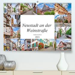 Neustadt an der Weinstraße Impressionen (Premium, hochwertiger DIN A2 Wandkalender 2021, Kunstdruck in Hochglanz) von Meutzner,  Dirk