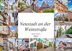 Neustadt an der Weinstraße Impressionen (Tischkalender 2021 DIN A5 quer) von Meutzner,  Dirk