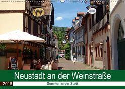 Neustadt an der Weinstraße – Sommer in der Stadt (Wandkalender 2018 DIN A2 quer) von Andersen,  Ilona