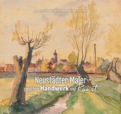 Neustädter Maler zwischen Handwerk und Kunst von Broders,  Klaus, Greiling,  Werner, Schwalbe,  Ronny
