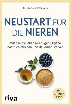 Neustart für die Nieren von Dr.,  Andrea Flemmer