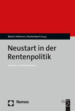 Neustart in der Rentenpolitik von Blank,  Florian, Buntenbach,  Annelie, Hofmann,  Markus