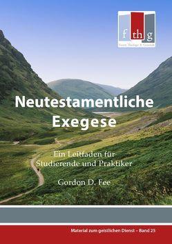 Neutestamentliche Exegese von Dietze,  Reimer, Fee,  Gordon D, Jurgensen,  Hubert