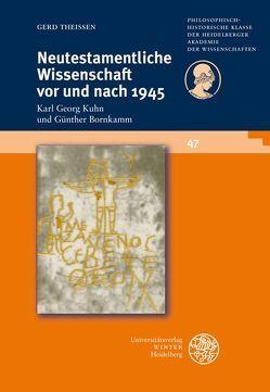 Neutestamentliche Wissenschaft vor und nach 1945 von Theißen,  Gerd