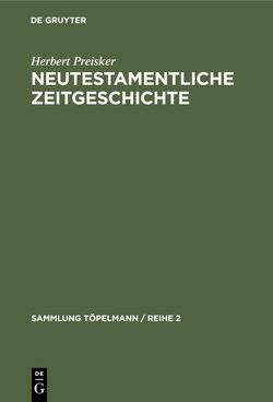 Neutestamentliche Zeitgeschichte von Preisker,  Herbert