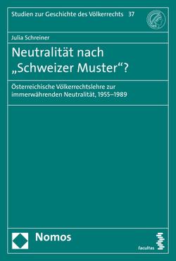 """Neutralität nach """"Schweizer Muster""""? von Schreiner,  Julia"""