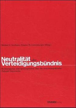 Neutralität oder Verteidigungsbündnis von Lutzenberger,  Günter H., Strohmer,  Michael F.
