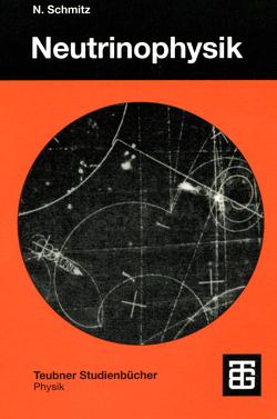 Neutrinophysik von Schmitz,  Norbert