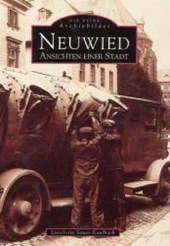 Neuwied – Ansichten einer Stadt von Sauer-Kaulbach,  Lieselotte