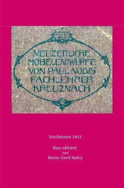 Neuzeitliche Möbelentwürfe von Nobis,  Heinz-Gerd